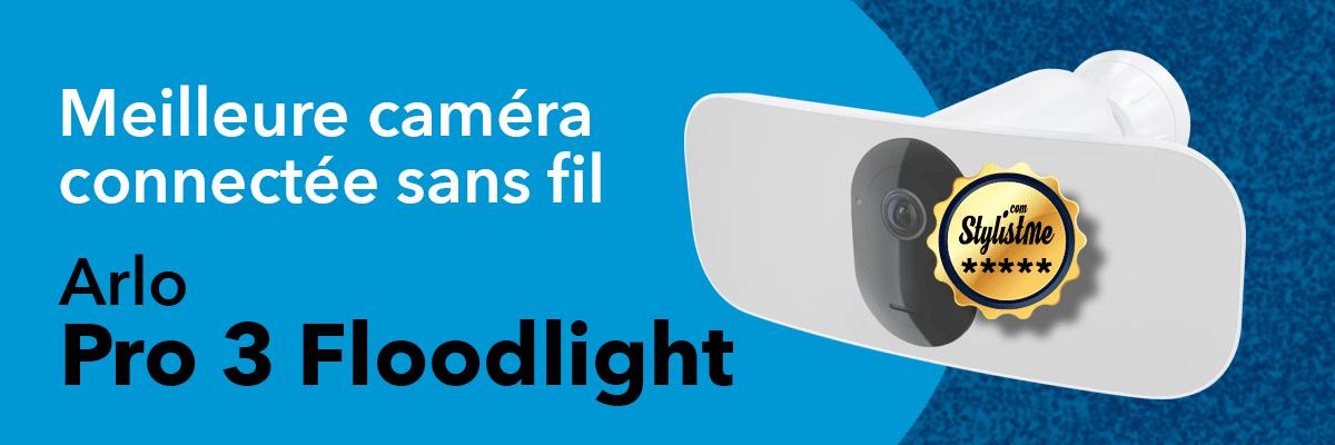 Meilleure caméra surveillance sans fil Arlo Pro 3 Floodlight