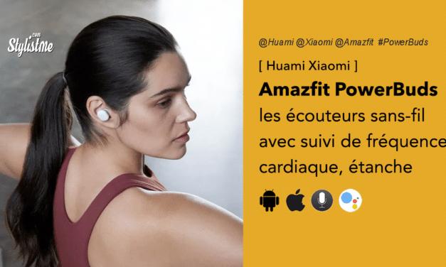Amazfit PowerBuds écouteurs Xiaomi avec capteur de fréquence cardiaque