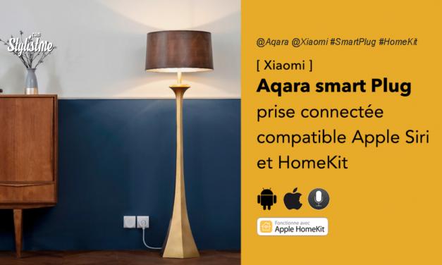 Aqara smart plug avis prix test prise connectée Siri et Apple HomeKit