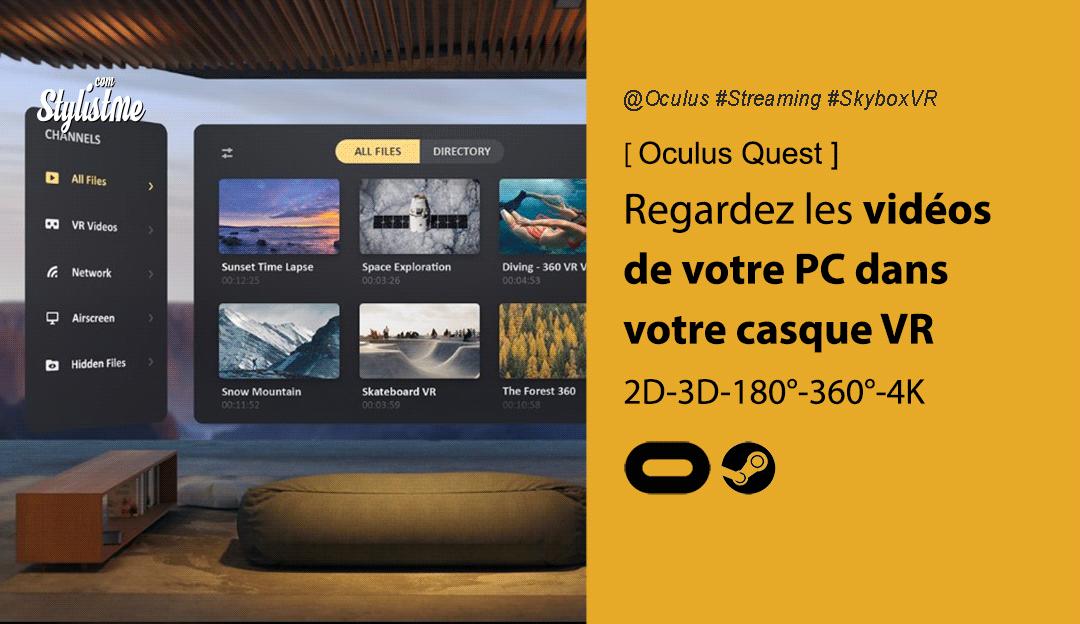 Comment regarder vos films gratuitement de votre PC sur Oculus Quest
