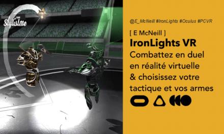 Ironlights VR le jeu de duel à l'arme blanche pour casque de réalité virtuelle