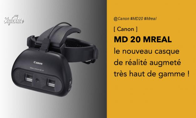 Canon MD 20 MREAL nouveau casque de réalité augmentée pour les professionnels