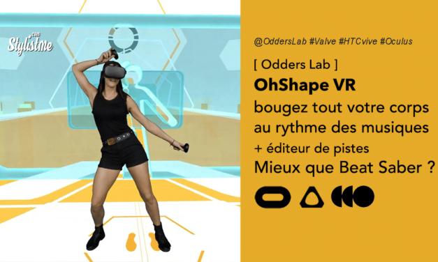 OhShape test avis prix date jeu VR Oculus Rift Valve et HTC