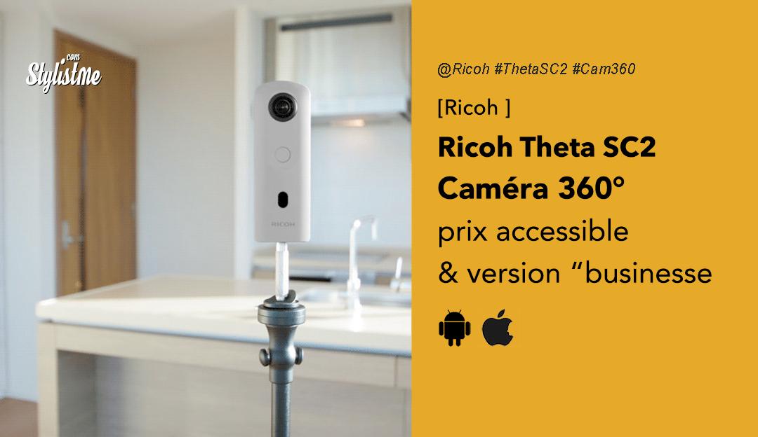 Ricoh Theta SC2 avis prix test version business