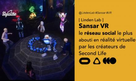 Sansar : réseau social en réalité virtuelle par les créateurs de Second Life
