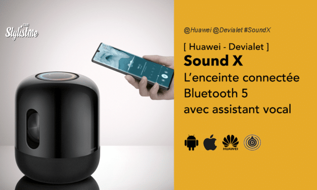 Huawei Sound X l'enceinte connectée Bluetooth en partenariat avec Devialet