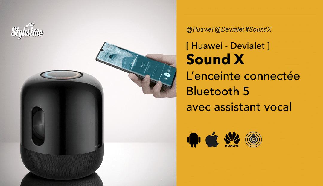 Sound X Huawei Devialet avis test prix date