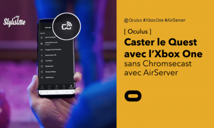 Caster l'Oculus Quest sur Xbox One avec AirServer