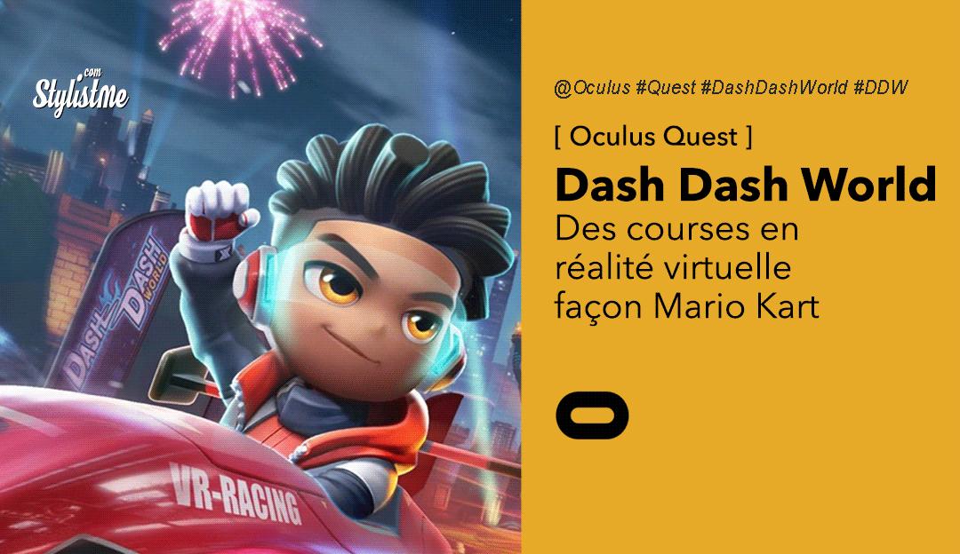 Dash-Dash-World-avis-test-prix-jeu-kart-oculus-Quest