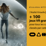Meilleurs jeux VR gratuits 2020 par catégorie et par casque VR