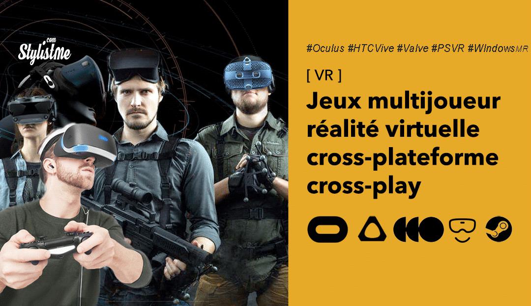 Jeux-multijoueur-VR-multi-plateforme-multi-play