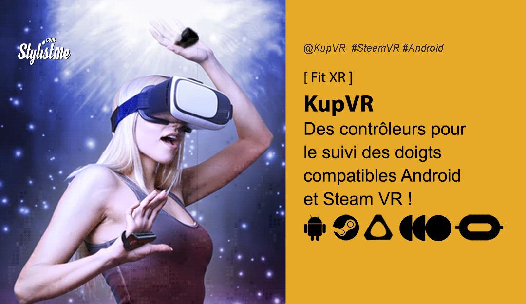 KupVR contrôleur suivi des mains des pour smartphones casques VR
