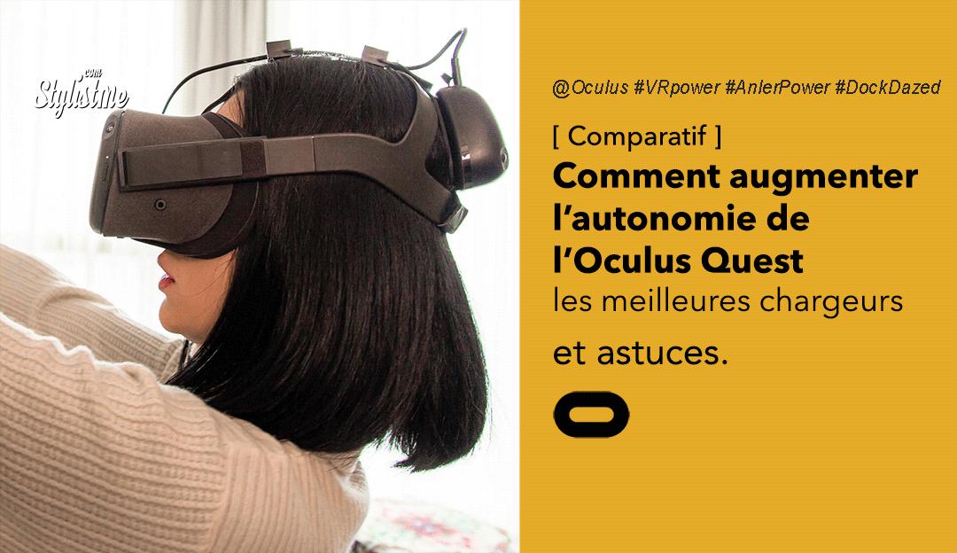 meilleurs chargeurs Oculus Quest autonomie confort