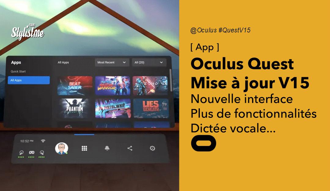 Oculus Quest mise à jour V15