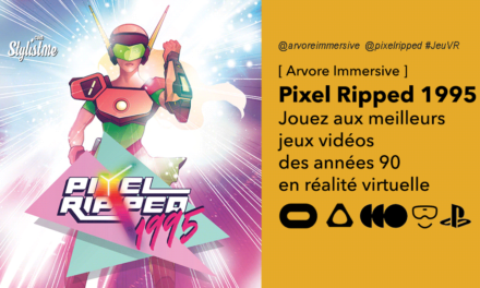 Pixel Ripped 1995 test avis prix date jeux VR mode vintage