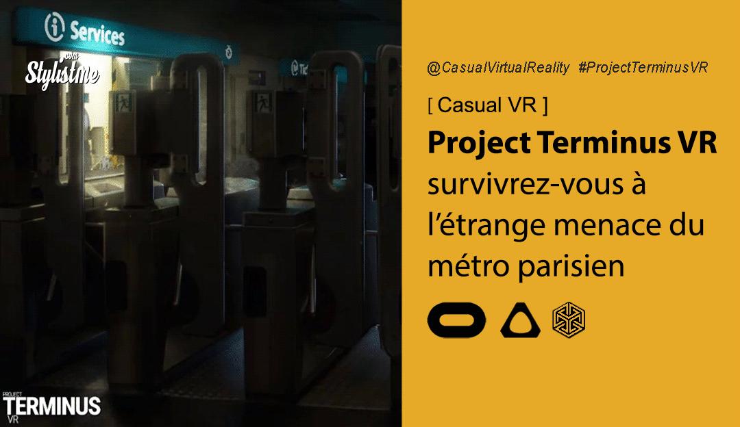 Project Terminus VR avis test prix date Oculus HTC Vive