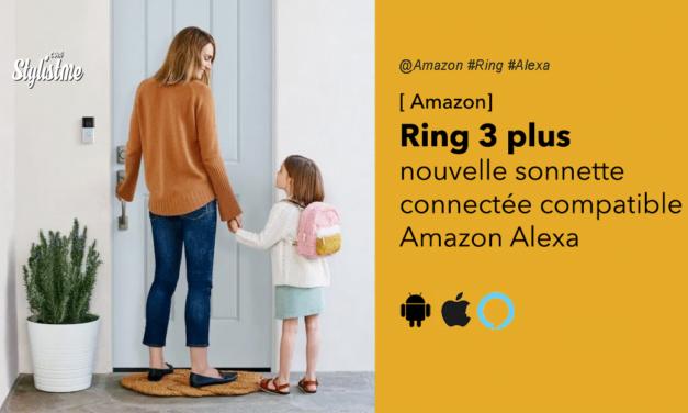 Ring 3 et Ring 3 Plus les nouvelles sonnettes connectées d'Amazon
