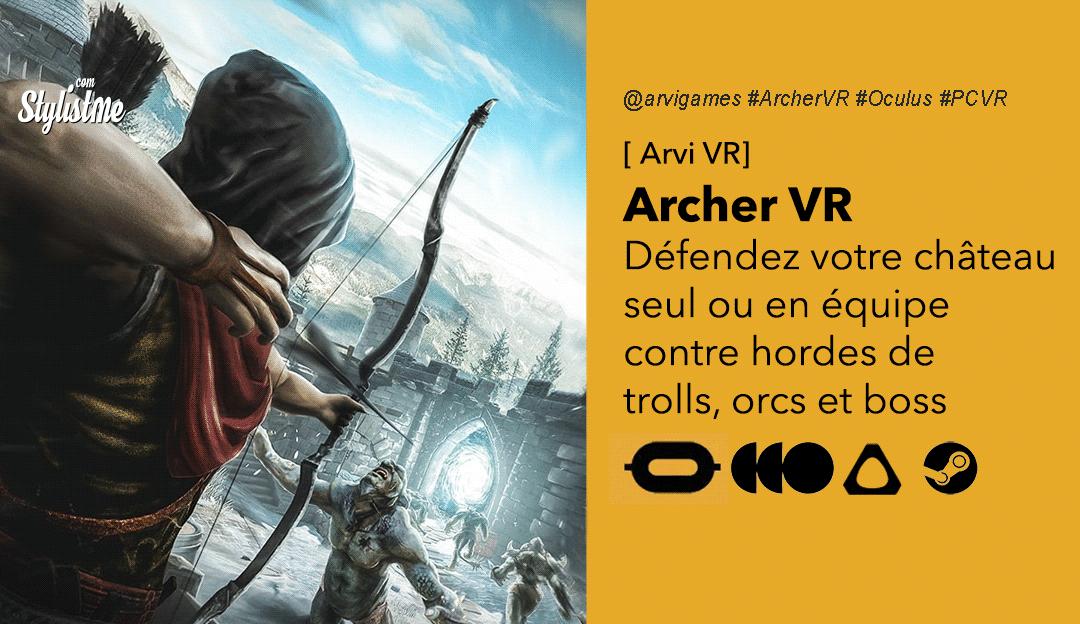 Archer VR avis date prix test jeu réalité virtuelle arcade