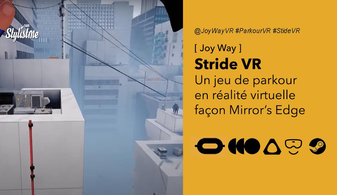 Stride VR avis prix date test jeu parkour réalité virtuelle