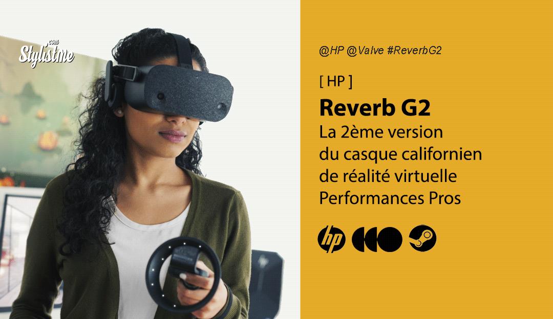 HP Reverb G2 caractéristiques et date du nouveau casque de réalité virtuelle