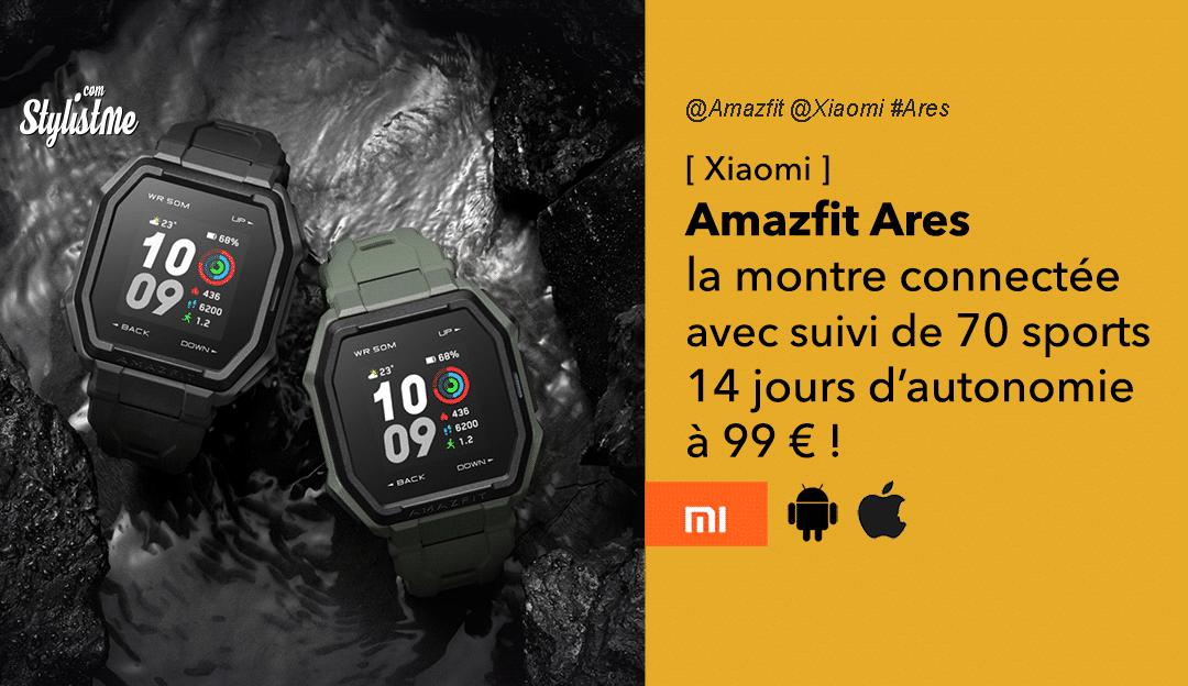 Amazfit Ares avis prix date caractéristiques montre connectée