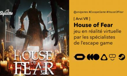 House of Fear VR un escape game en huis clos mode grosse angoisse