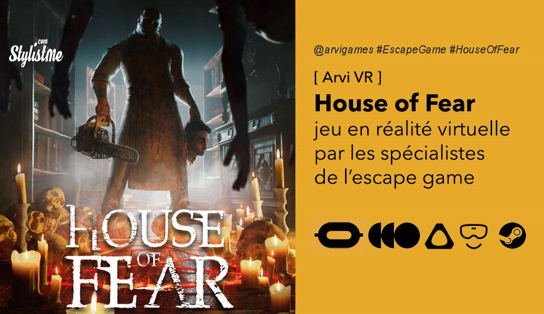 House of Fear avis prix date-test-escape-game réalité virtuelle