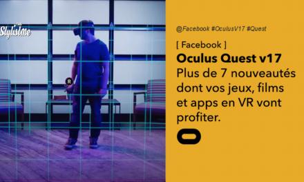 Oculus Quest V17 date et nouvelles fonctionnalités de la mise à jour Quest
