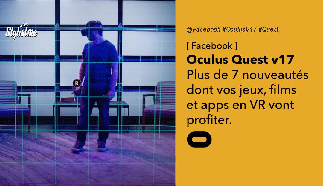 Oculus Quest V17 tuto fonctionnalités