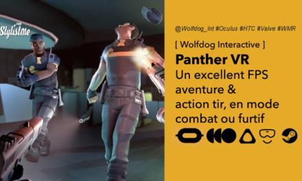 Panther VR un FPS en réalité virtuelle choisissez entre furtivité ou combat