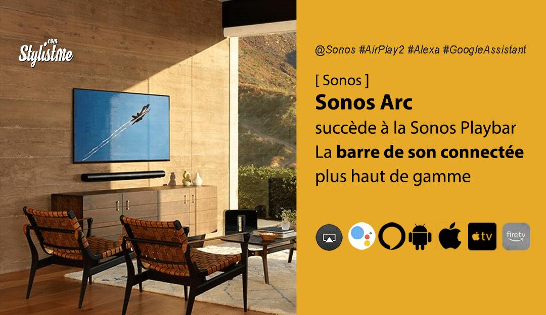 Sonos Arc :barre de son haut de gamme AirPlay, Alexa, Google Assistant