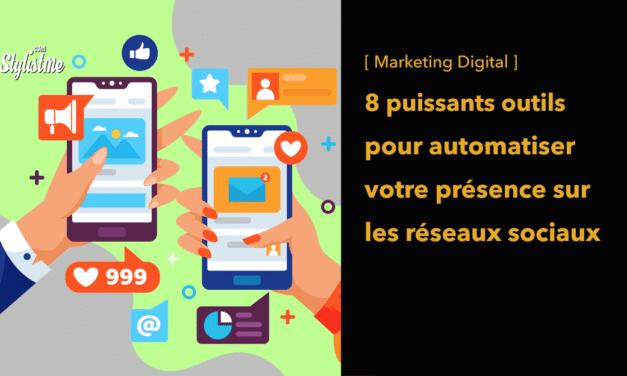 8 outils pour automatiser les publications sur vos réseaux sociaux