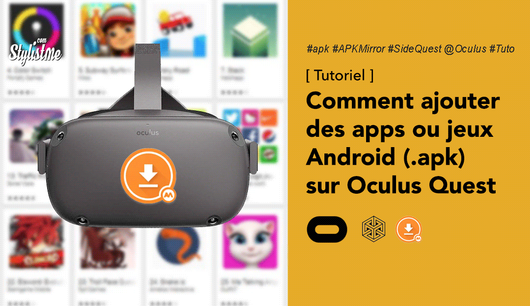 Comment ajouter des apps 2D ou jeux Android sur Oculus Quest (Tuto)