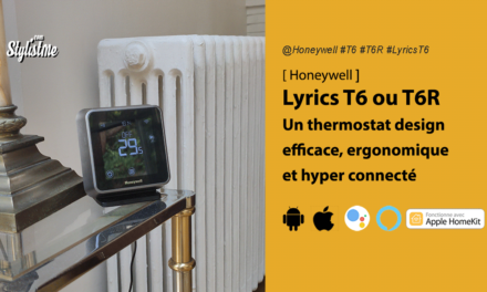 Honeywell Lyrics T6 et T6R test avis prix du thermostat connecté