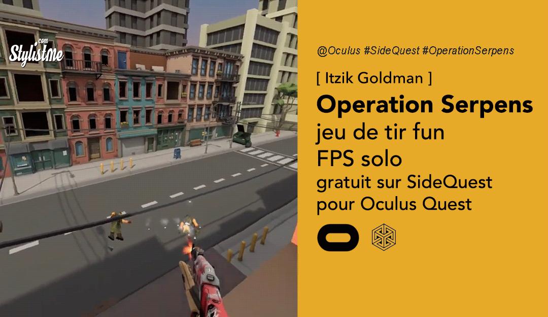 Operation Serpens le jeu de tir sur SideQuest (bêta 6 missions)