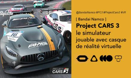 Project CARS 3 VR la référence du jeu de course en réalité virtuelle
