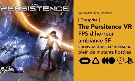 The Persistence VR FPS d'horreur futuriste pour Oculus et casques PCVR