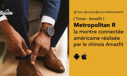 Timex Metropolitain R montre connectée américaine faite par Amazfit