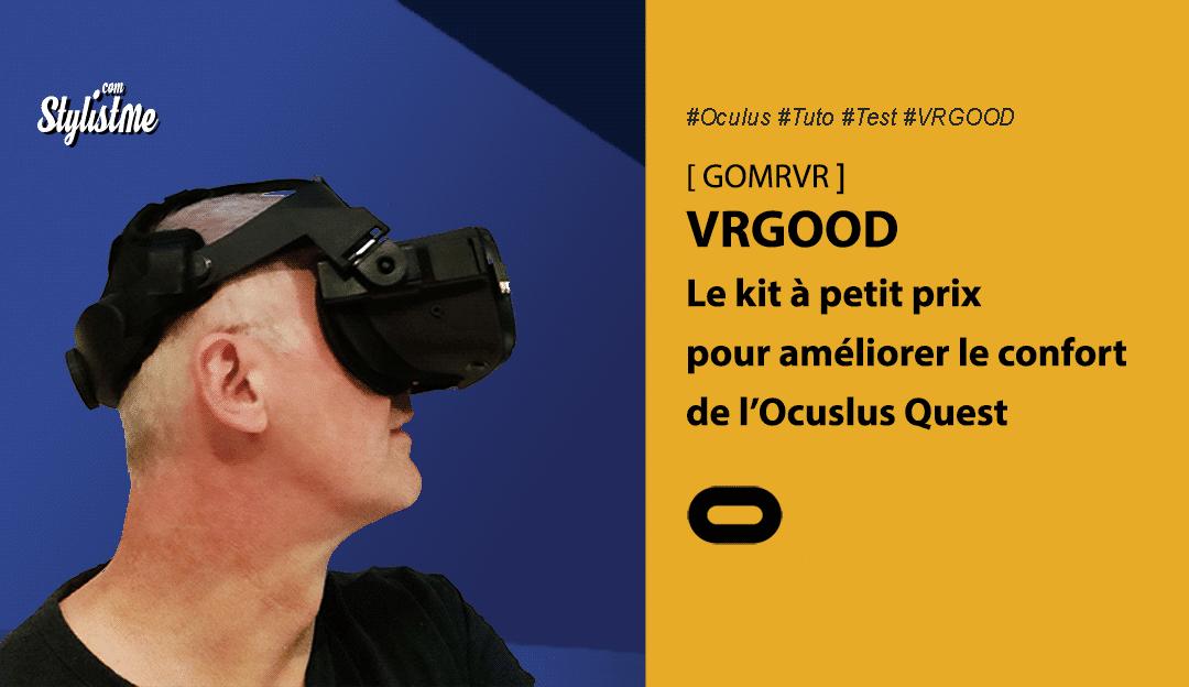 VRGOOD de GOMRVR un kit sangles réglables et mousse pour Oculus Quest