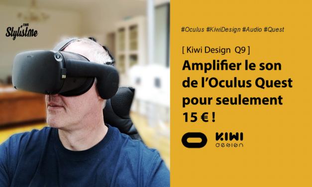 Cache-oreilles Kiwi Design test pour améliore l'audio de l'Oculus