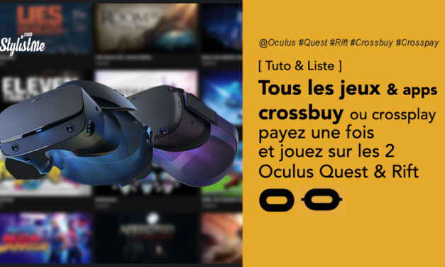 Jeux Oculus  crossbuyou crosspay  Oculus Quest et Oculus Rift
