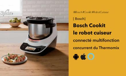 Bosch Cookit le robot cuiseur connecté du spécialiste allemand
