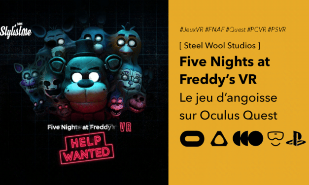 Five Nights At Freddy's VR: Help Wanted : 5 nuits d'horreur en VR