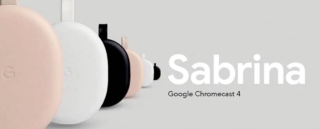 Google Chromecast 4 Sabrina