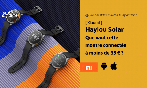 Xiaomi Haylou Solar une vraie montre connectée à moins de 30 €
