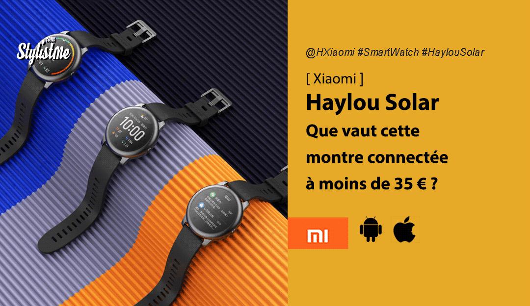 Haylou Solar Xiaomi avis test prix-montre connectée pas cher