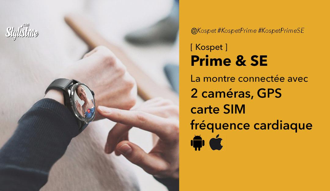 Kospet Prime avis test prix montre caméra téléphone