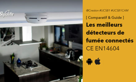 Comparatif détecteurs de fumée connectés et alarmes intelligentes 2020