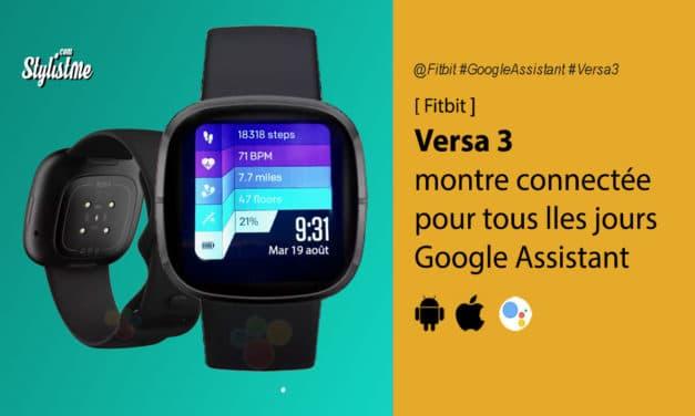 Fitbit Versa 3 prix avis test date de la montre connectée américaine