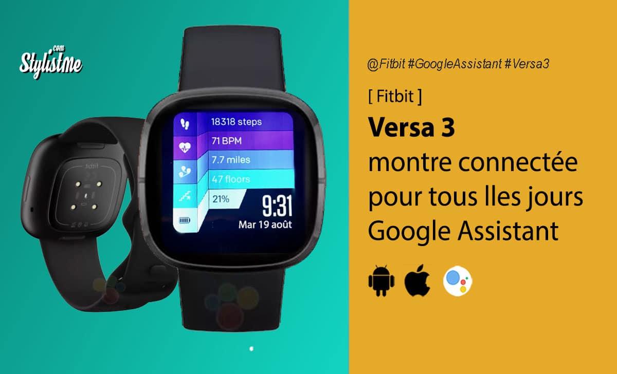 Fitbit Versa 3 avis test prix date